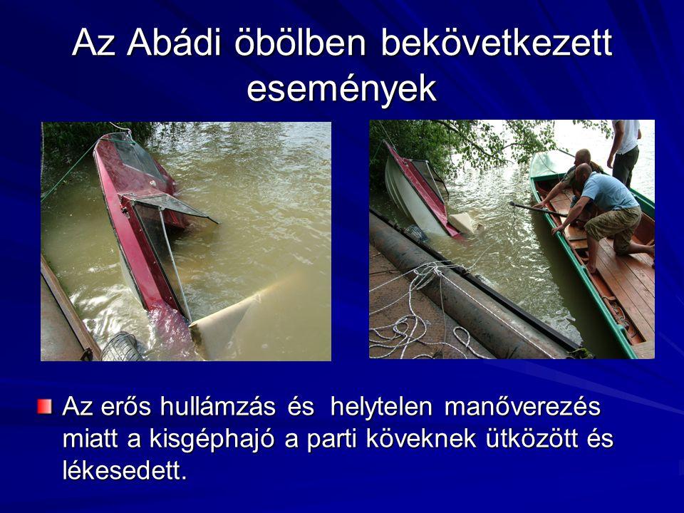 Az Abádi öbölben bekövetkezett események