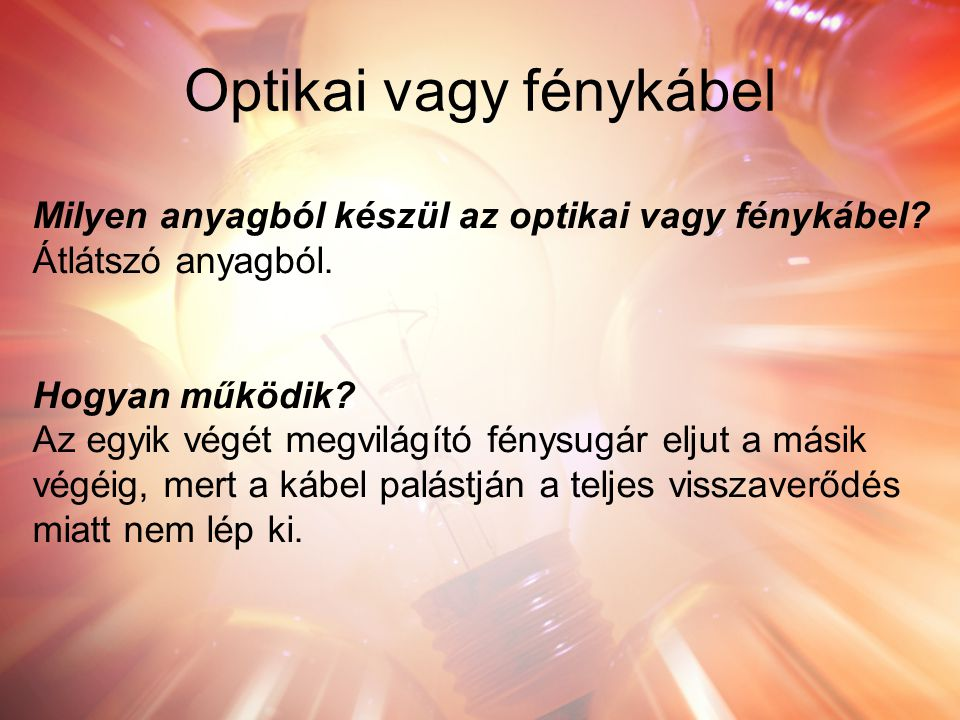 Optikai vagy fénykábel