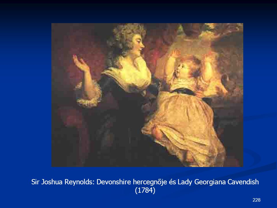 Sir Joshua Reynolds: Devonshire hercegnője és Lady Georgiana Cavendish (1784)