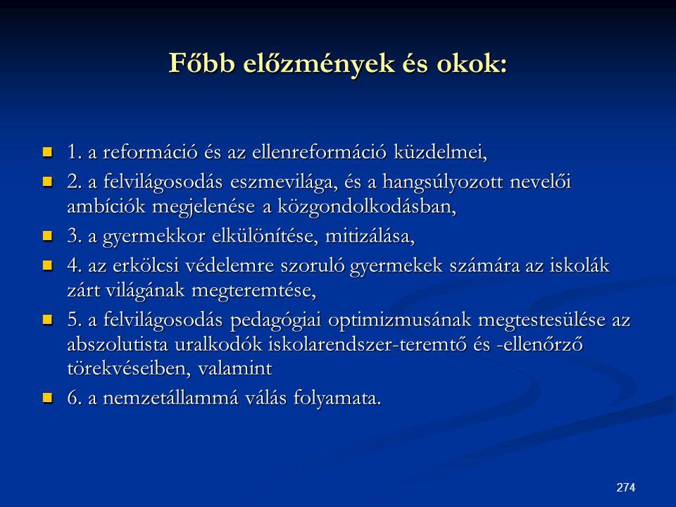 Főbb előzmények és okok: