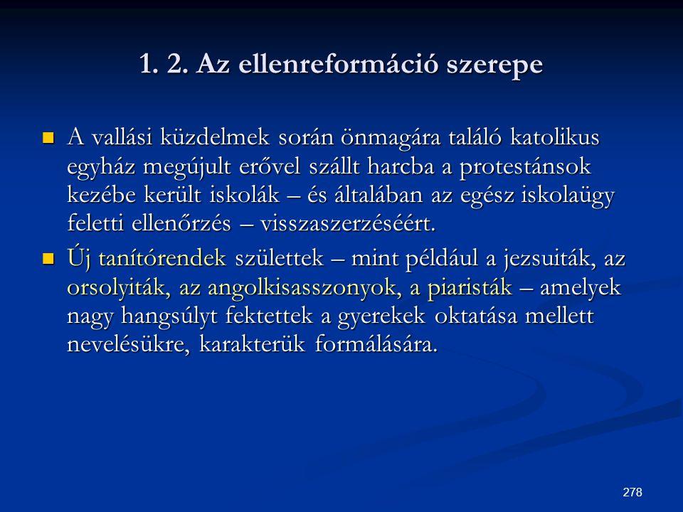 1. 2. Az ellenreformáció szerepe