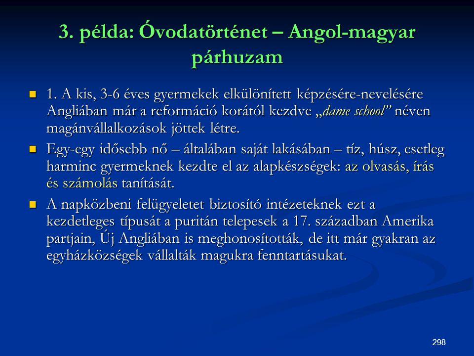 3. példa: Óvodatörténet – Angol-magyar párhuzam