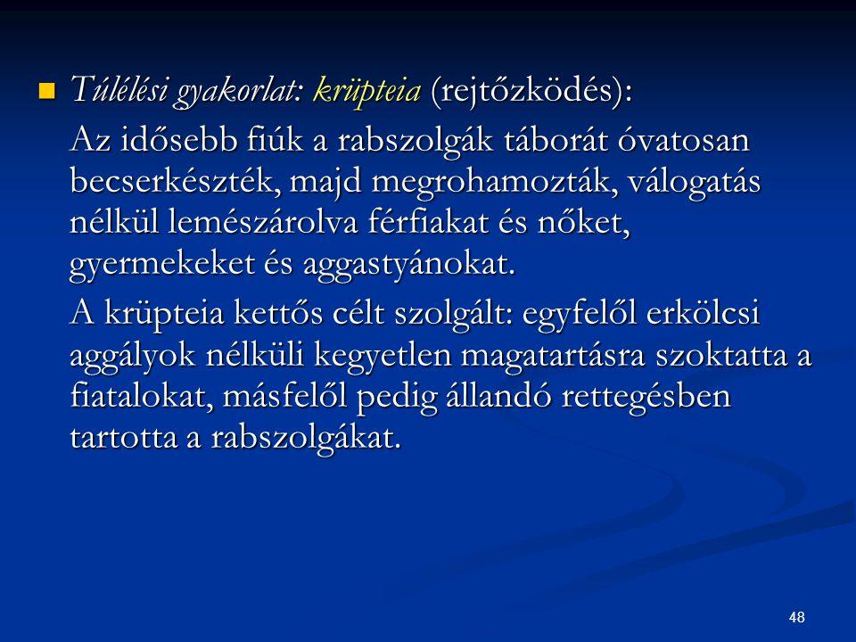 Túlélési gyakorlat: krüpteia (rejtőzködés):