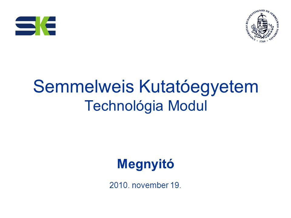 Semmelweis Kutatóegyetem Technológia Modul
