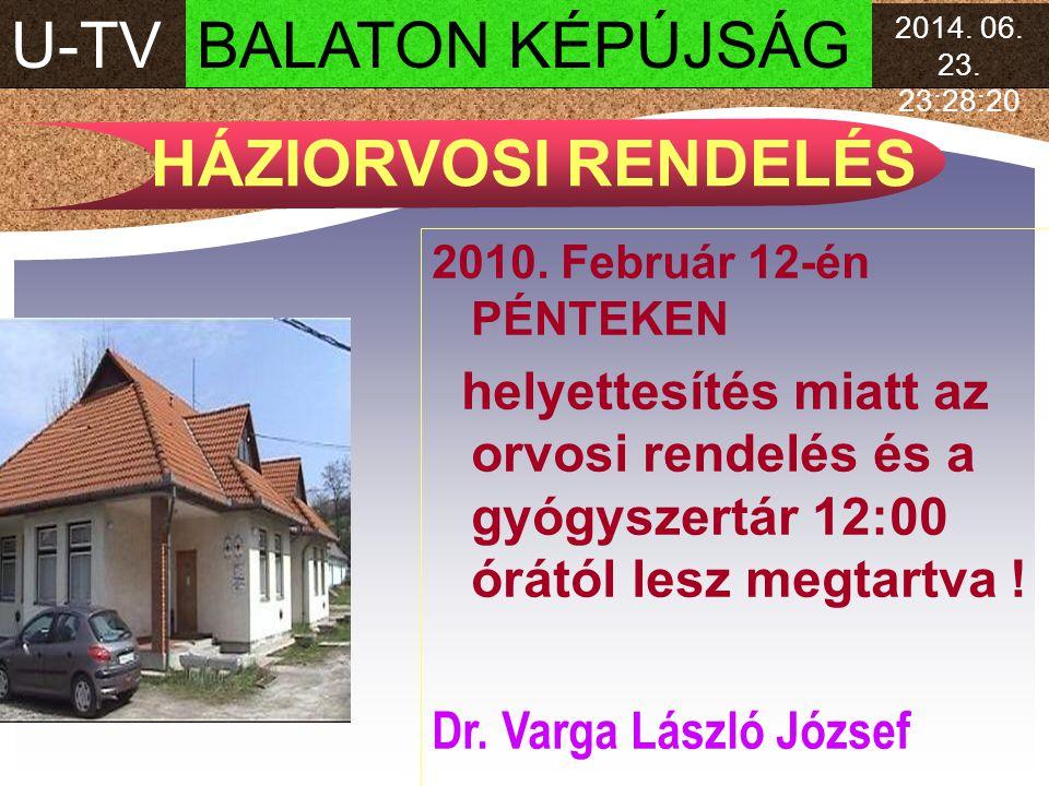 U-TV BALATON KÉPÚJSÁG HÁZIORVOSI RENDELÉS