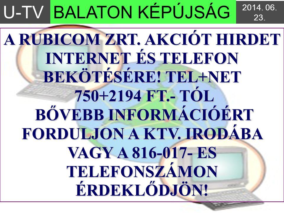 A RUBICOM ZRT. AKCIÓT HIRDET INTERNET ÉS TELEFON BEKÖTÉSÉRE! TEL+NET