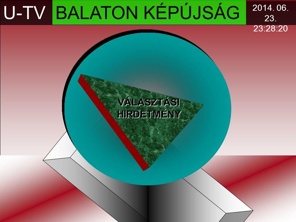 U-TV BALATON KÉPÚJSÁG VÁLASZTÁSI HIRDETMÉNY