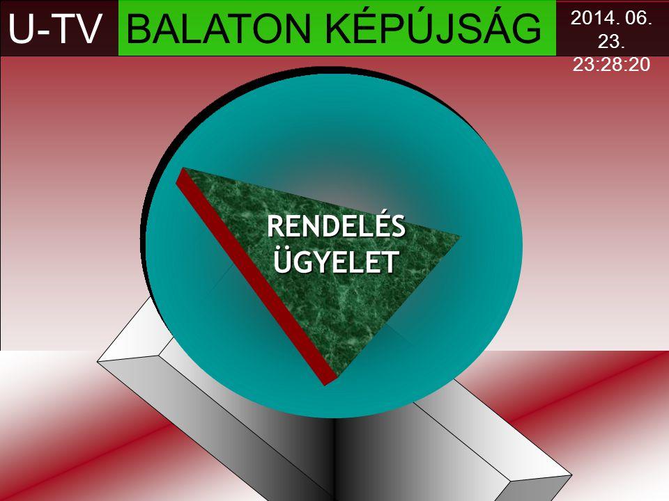 U-TV BALATON KÉPÚJSÁG RENDELÉS ÜGYELET