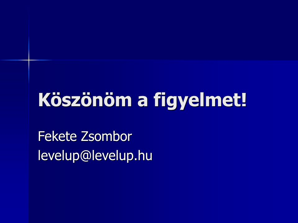 Fekete Zsombor levelup@levelup.hu