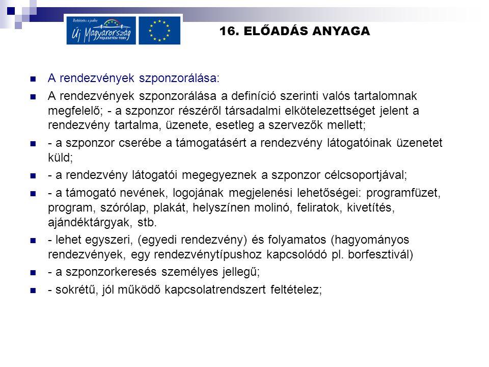 16. ELŐADÁS ANYAGA A rendezvények szponzorálása: