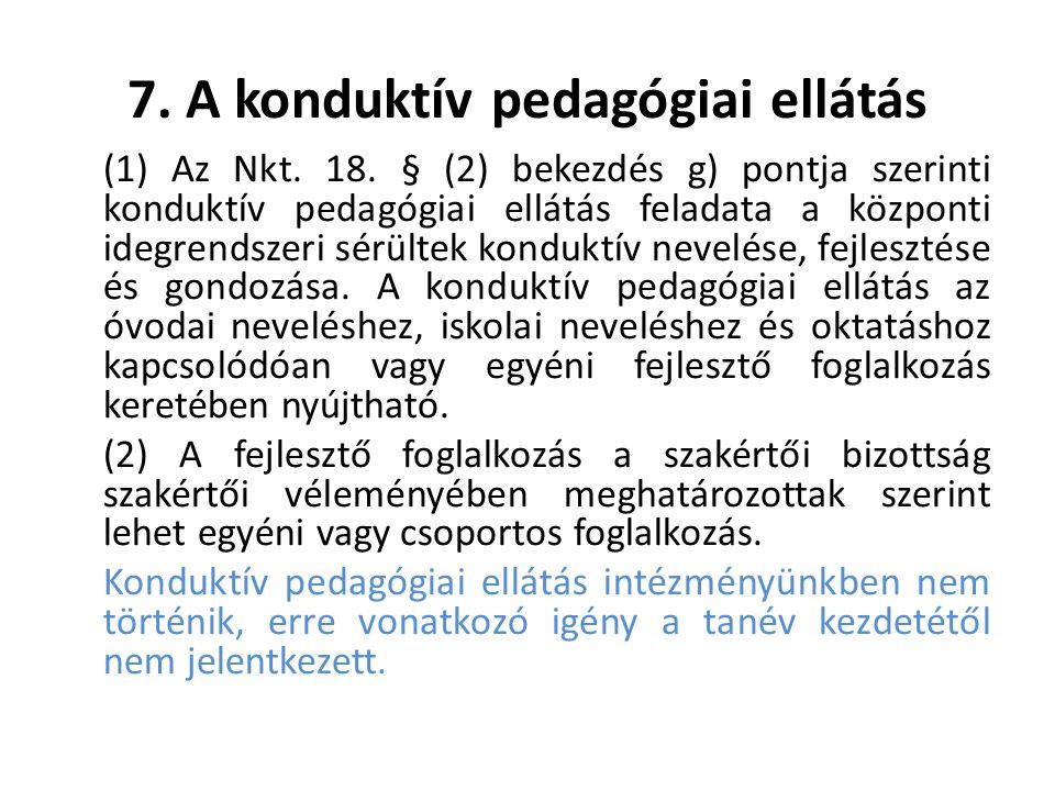 7. A konduktív pedagógiai ellátás