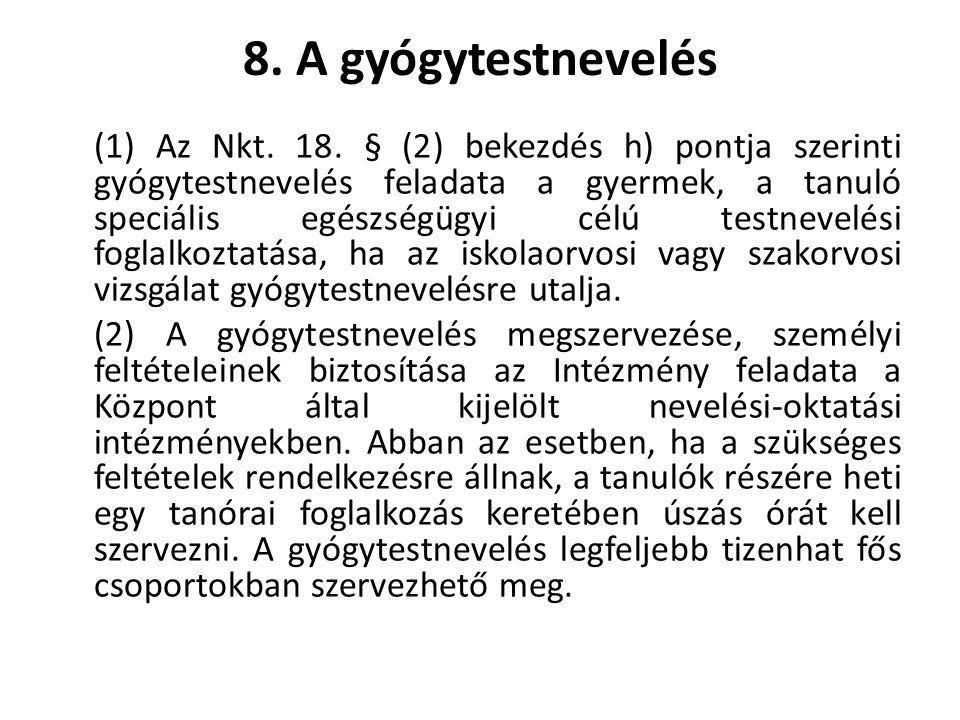 8. A gyógytestnevelés