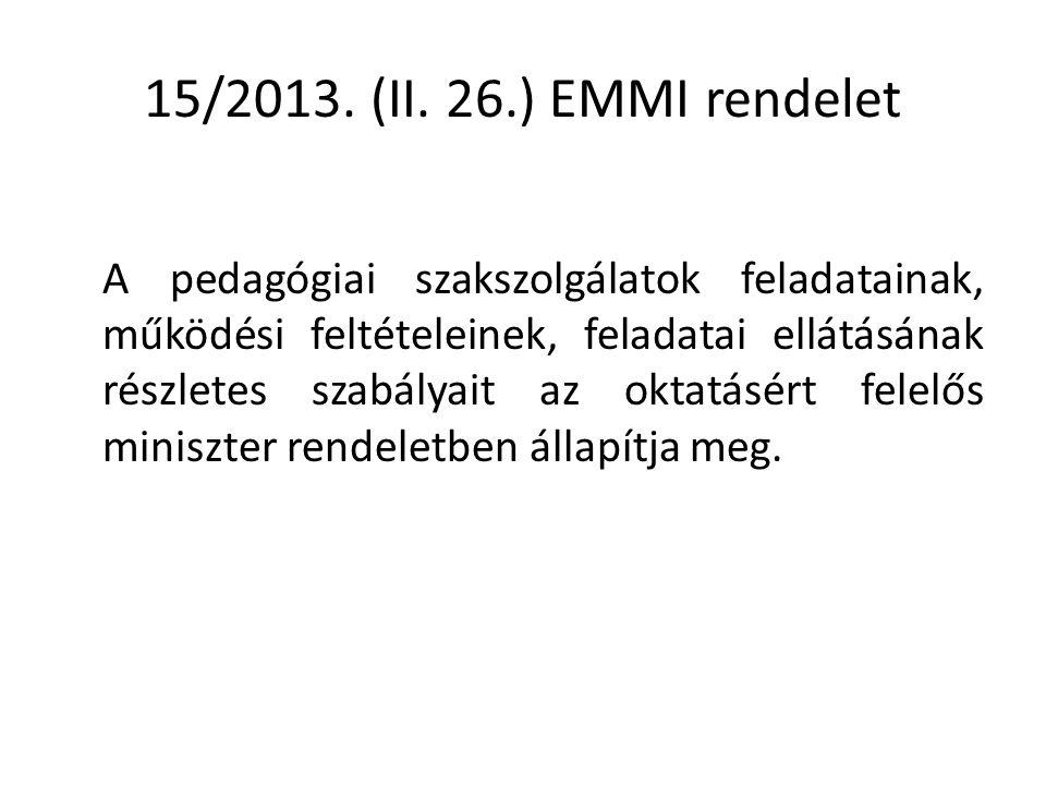 15/2013. (II. 26.) EMMI rendelet