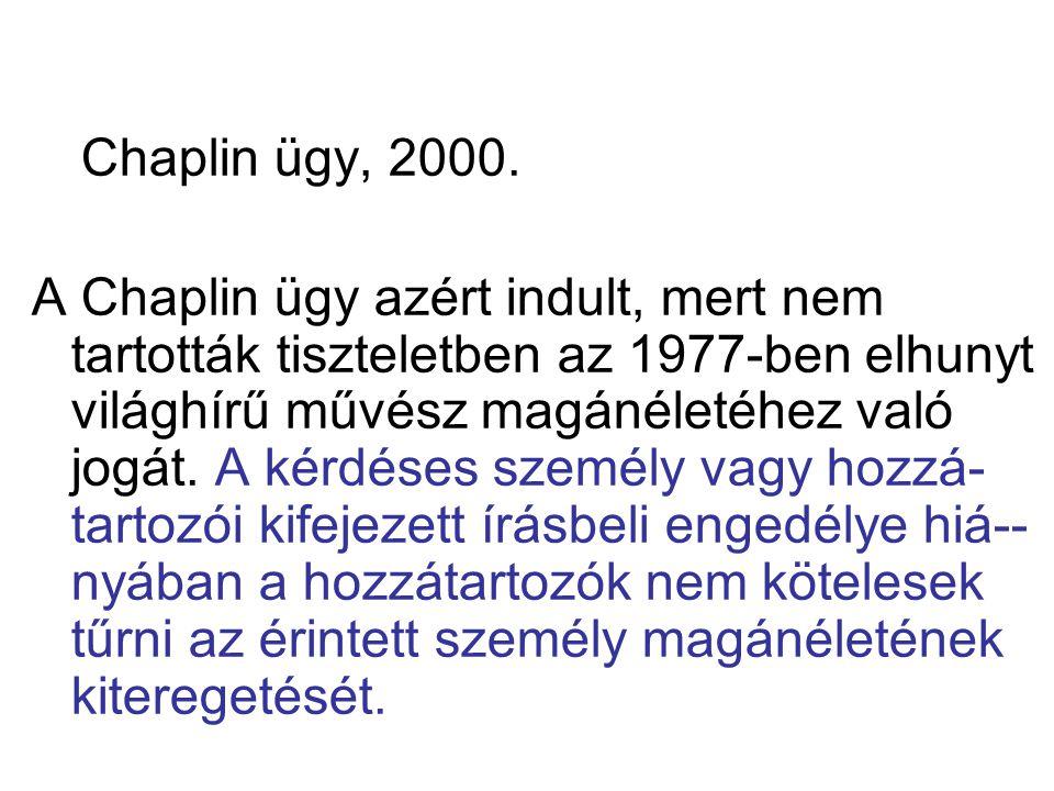 Chaplin ügy, 2000.