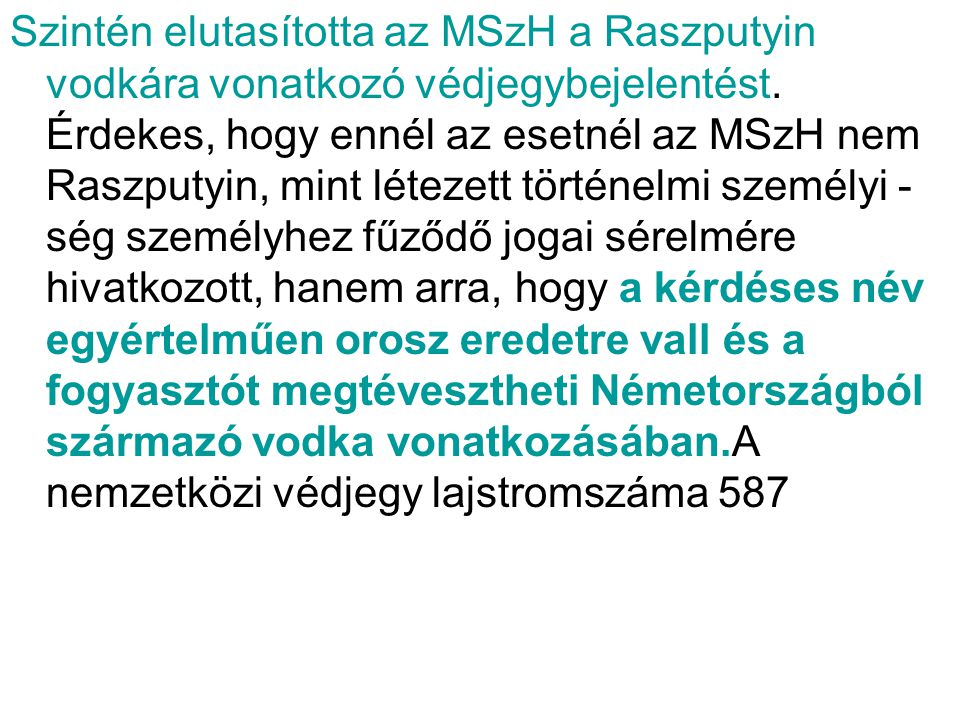 Szintén elutasította az MSzH a Raszputyin vodkára vonatkozó védjegybejelentést.