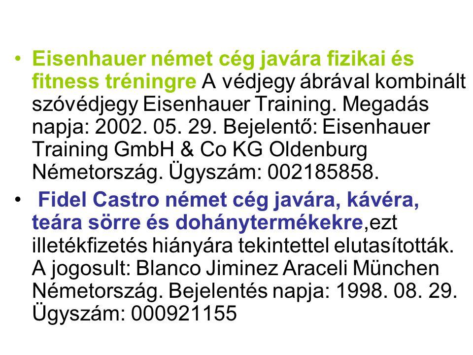 Eisenhauer német cég javára fizikai és fitness tréningre A védjegy ábrával kombinált szóvédjegy Eisenhauer Training. Megadás napja: 2002. 05. 29. Bejelentő: Eisenhauer Training GmbH & Co KG Oldenburg Németország. Ügyszám: 002185858.