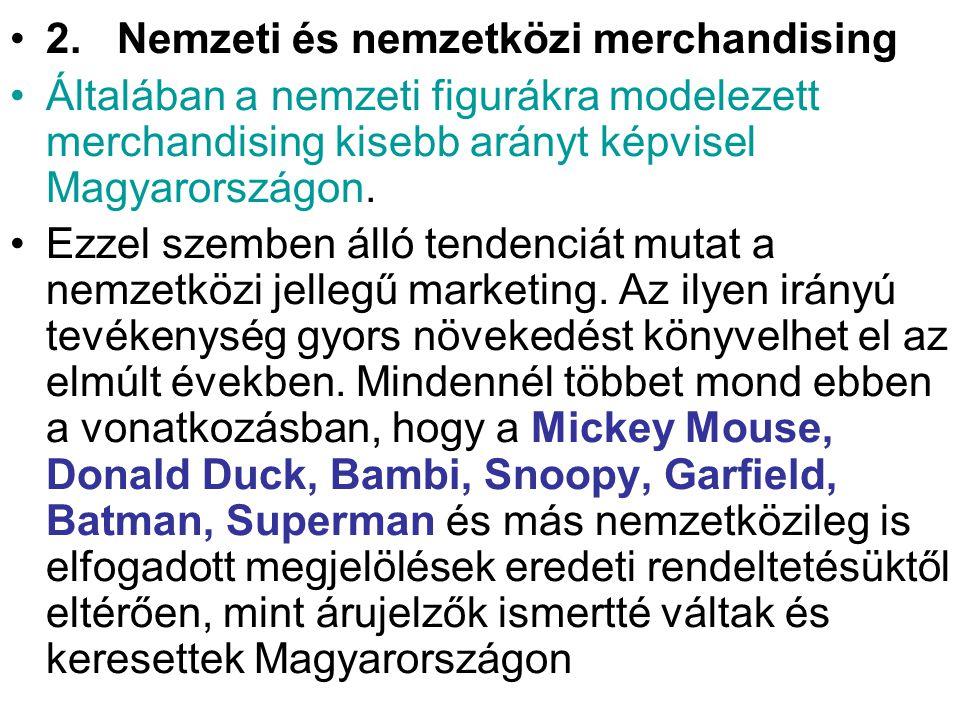 2. Nemzeti és nemzetközi merchandising