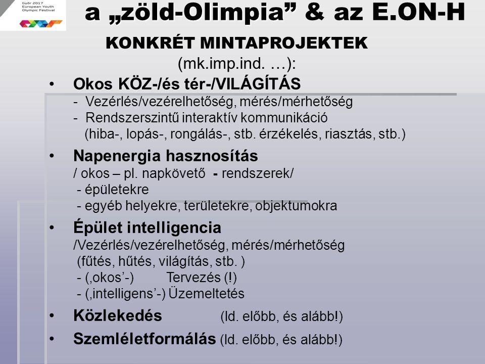 """a """"zöld-Olimpia & az E.ON-H"""