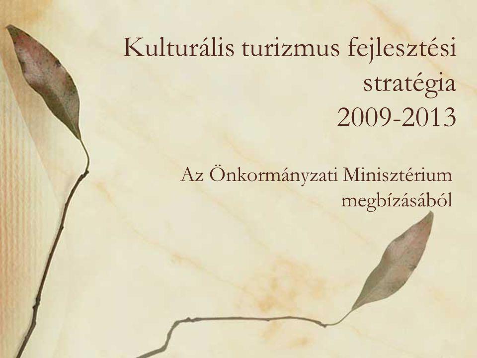 Kulturális turizmus fejlesztési stratégia 2009-2013