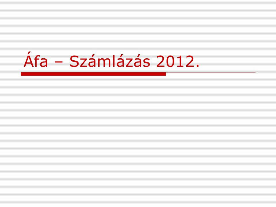 Áfa – Számlázás 2012.