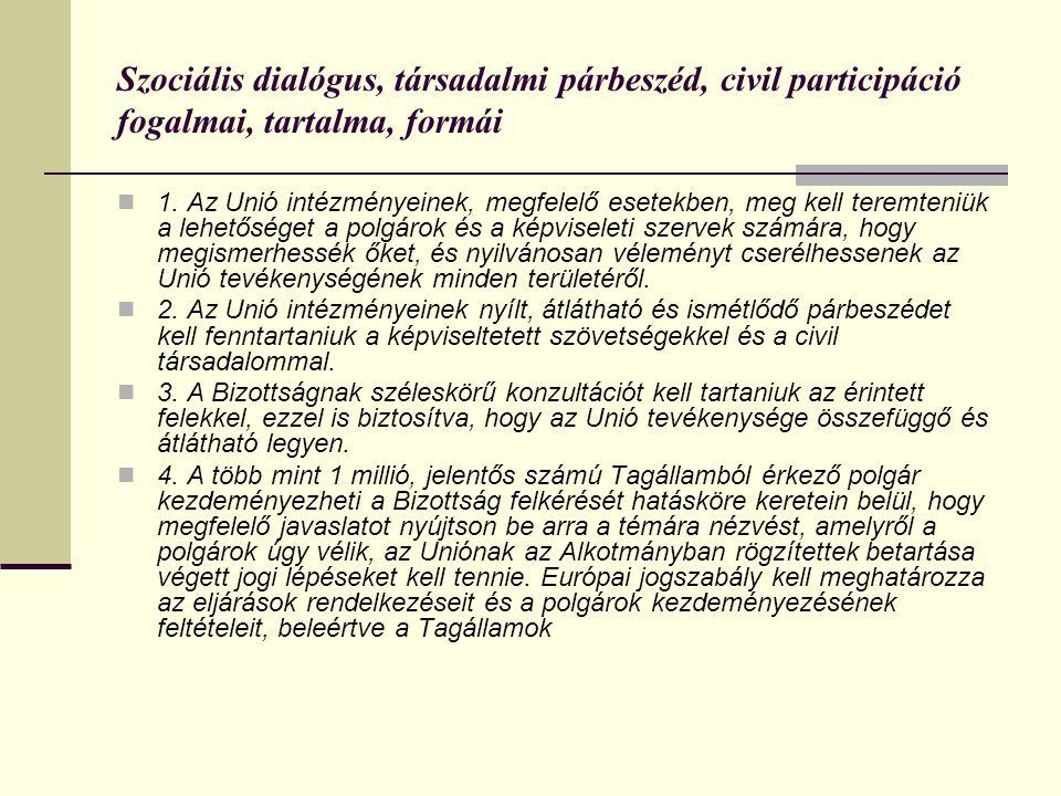 Szociális dialógus, társadalmi párbeszéd, civil participáció fogalmai, tartalma, formái