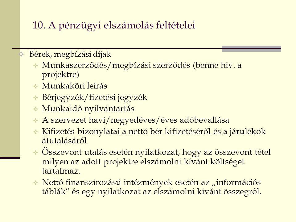 10. A pénzügyi elszámolás feltételei