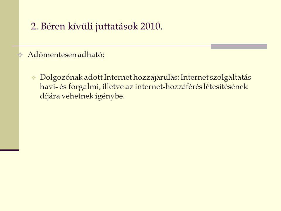 2. Béren kívüli juttatások 2010.