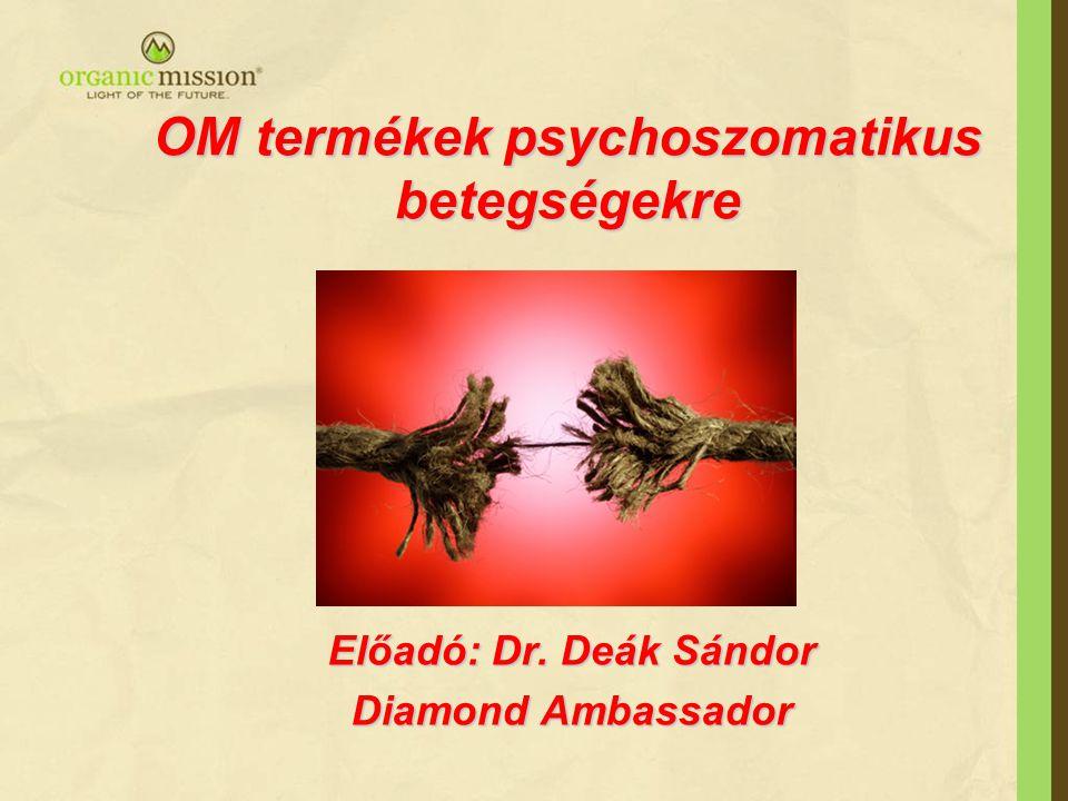 OM termékek psychoszomatikus betegségekre
