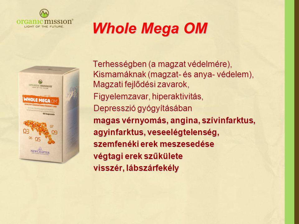 Whole Mega OM Terhességben (a magzat védelmére), Kismamáknak (magzat- és anya- védelem), Magzati fejlődési zavarok,