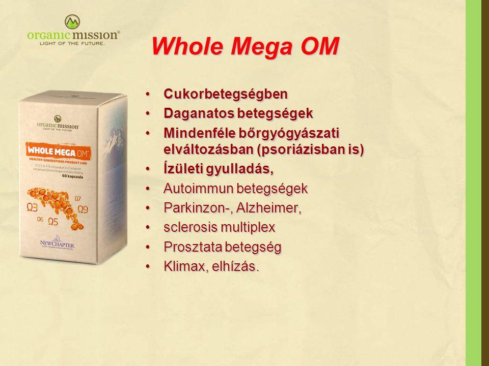Whole Mega OM Cukorbetegségben Daganatos betegségek
