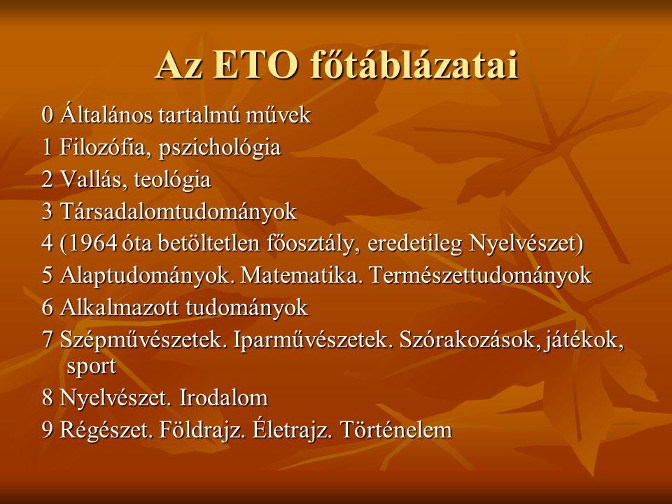 Az ETO főtáblázatai 0 Általános tartalmú művek