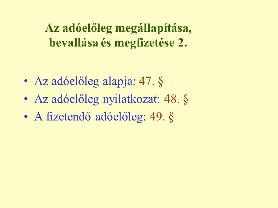 Az adóelőleg megállapítása, bevallása és megfizetése 2.