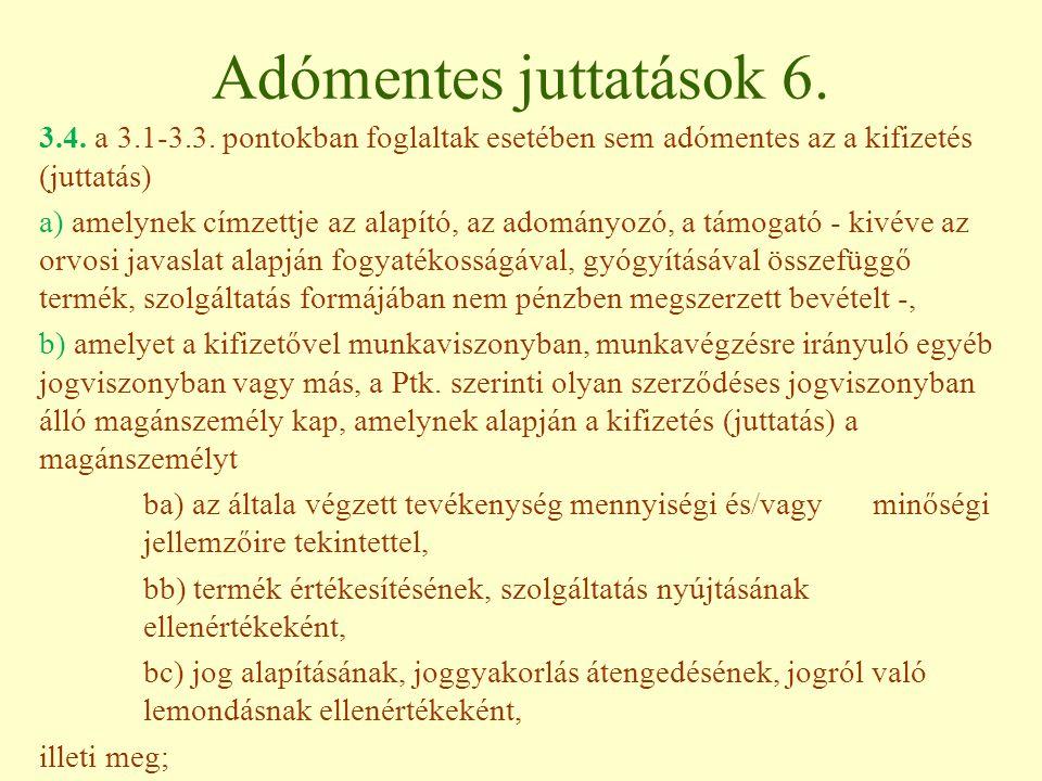 Adómentes juttatások 6.