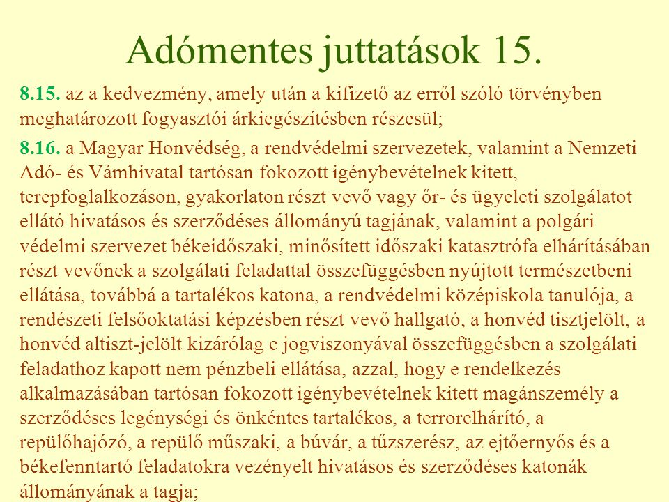 Adómentes juttatások 15.