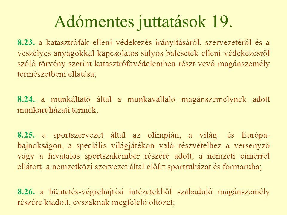 Adómentes juttatások 19.