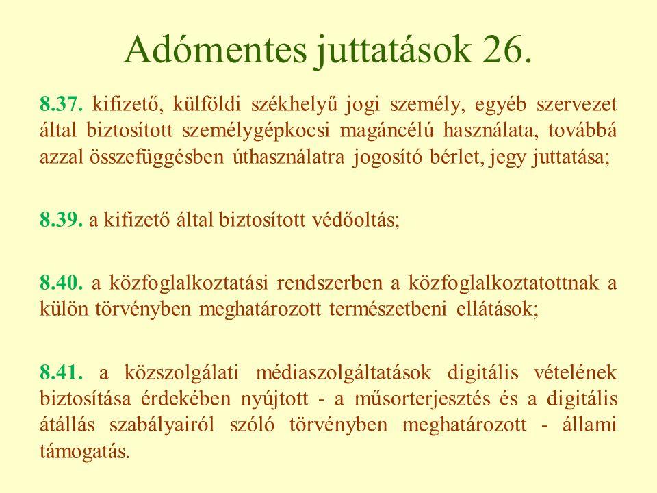 Adómentes juttatások 26.