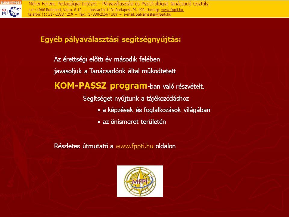 KOM-PASSZ program-ban való részvételt.