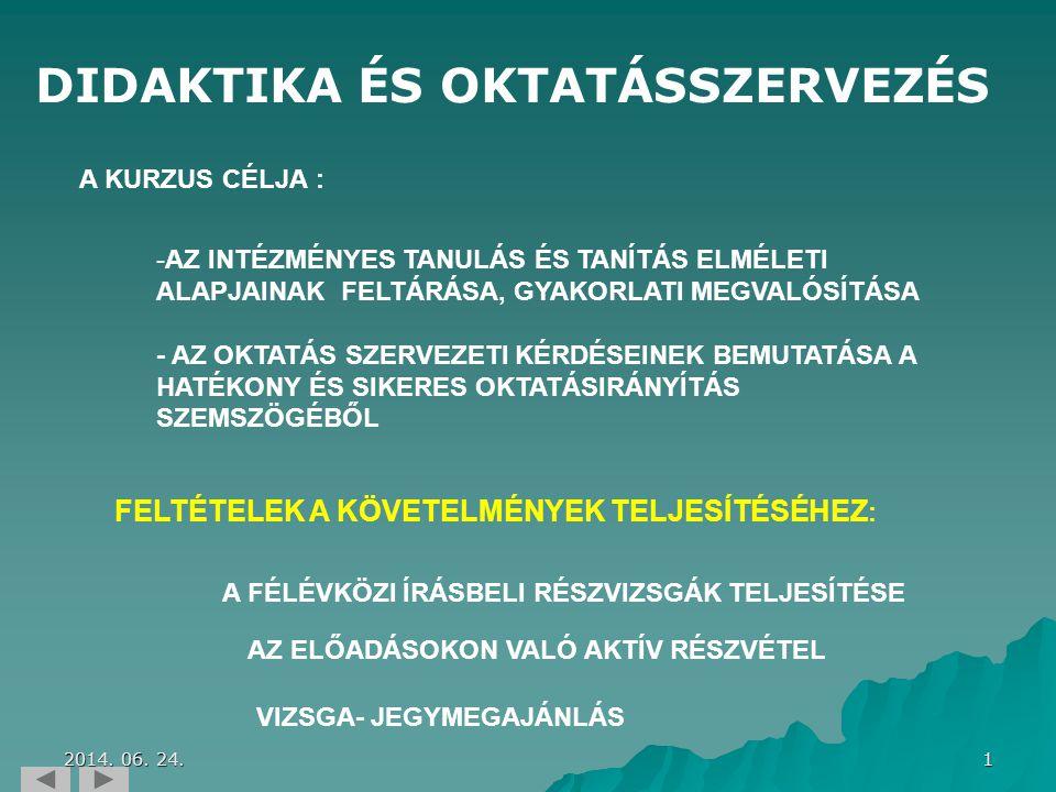 DIDAKTIKA ÉS OKTATÁSSZERVEZÉS