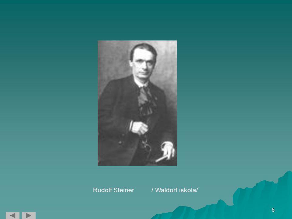 Rudolf Steiner / Waldorf iskola/