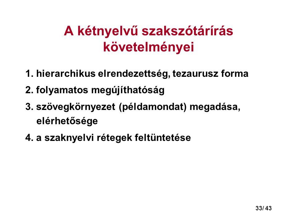 A kétnyelvű szakszótárírás követelményei