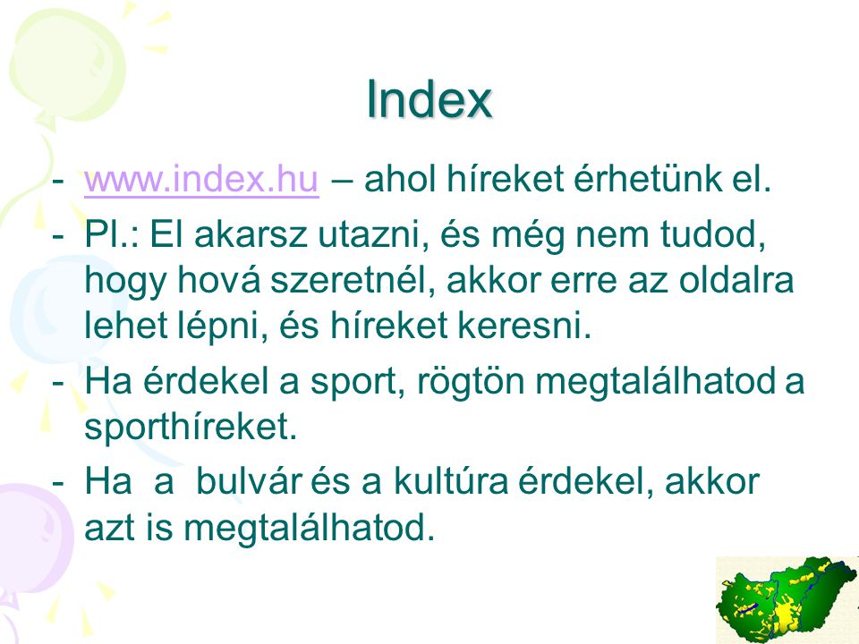 Index www.index.hu – ahol híreket érhetünk el.