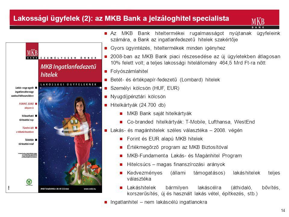 Lakossági ügyfelek (2): az MKB Bank a jelzáloghitel specialista
