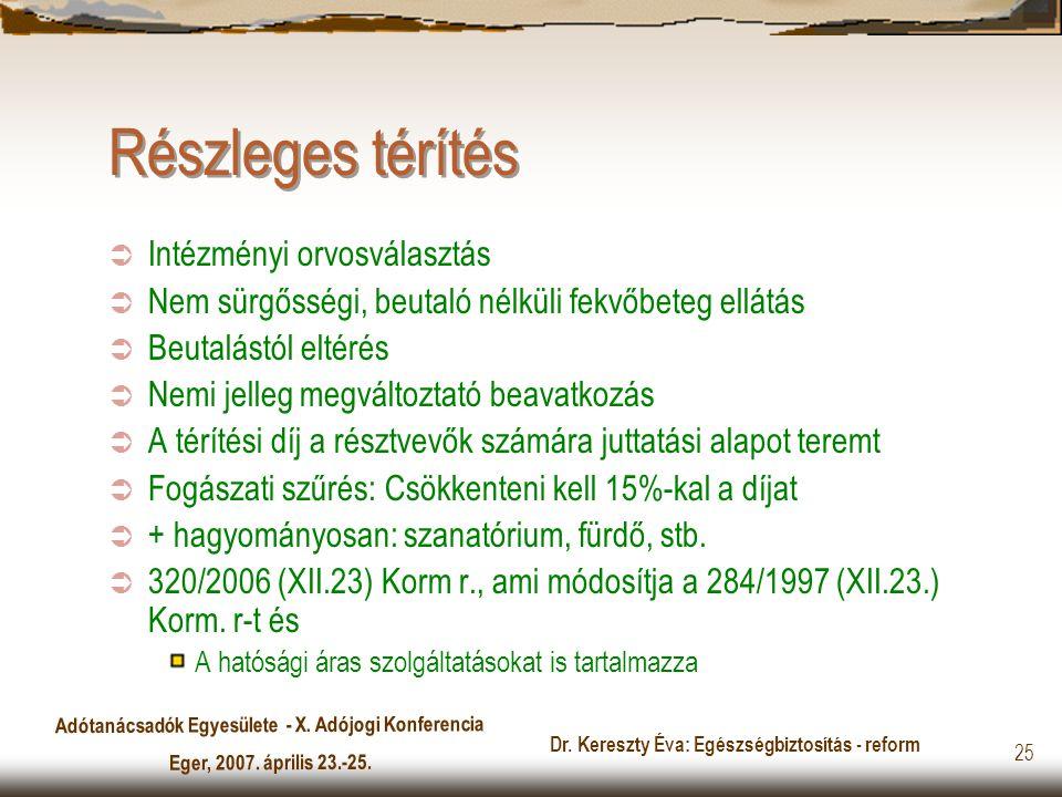 Dr. Kereszty Éva: Egészségbiztosítás - reform