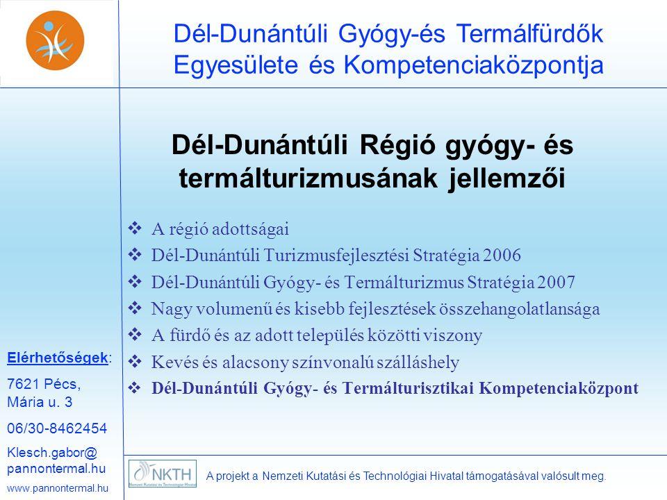 Dél-Dunántúli Régió gyógy- és termálturizmusának jellemzői