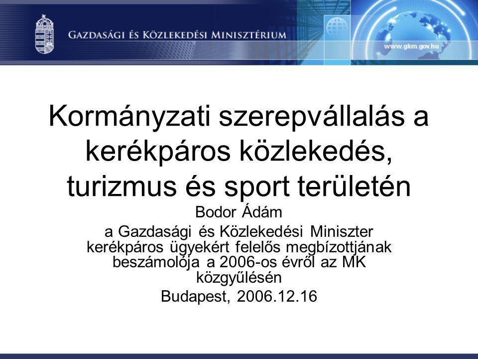Kormányzati szerepvállalás a kerékpáros közlekedés, turizmus és sport területén