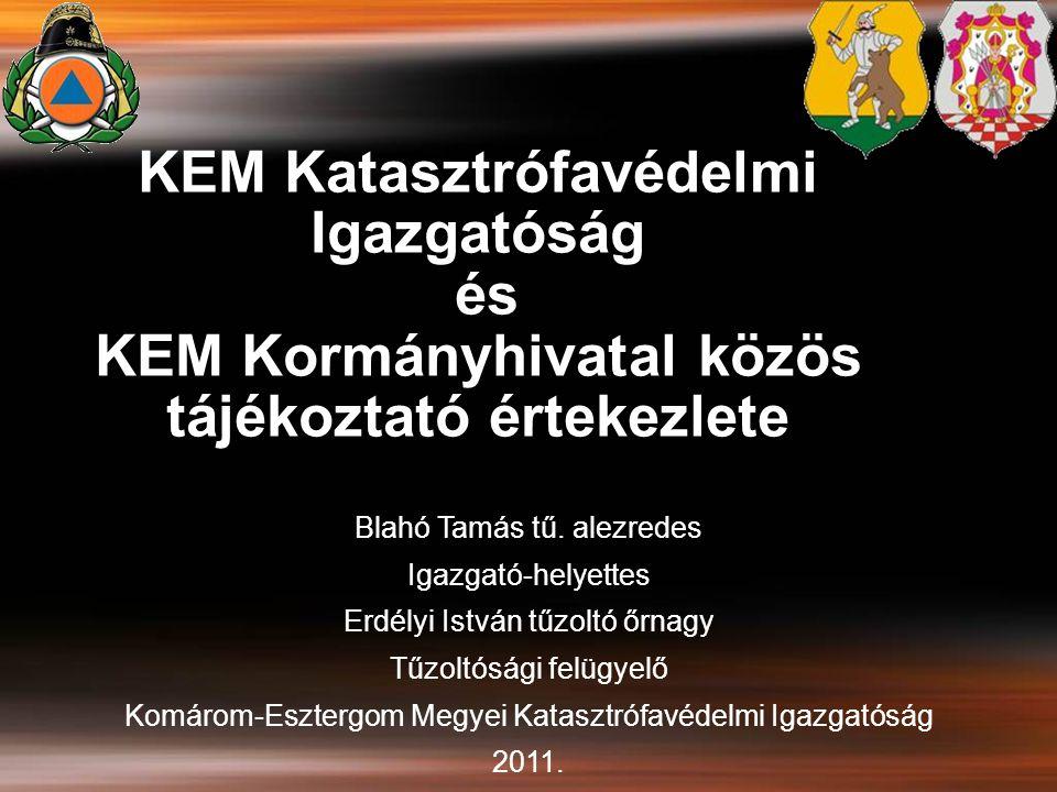 KEM Katasztrófavédelmi Igazgatóság és KEM Kormányhivatal közös tájékoztató értekezlete