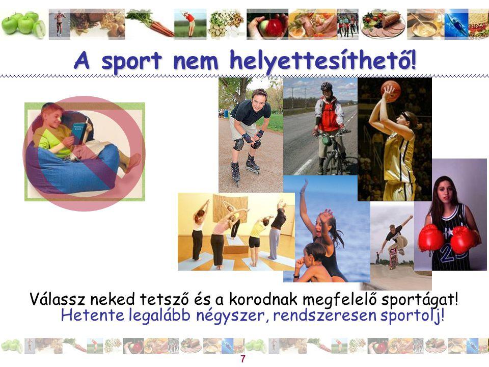 A sport nem helyettesíthető!