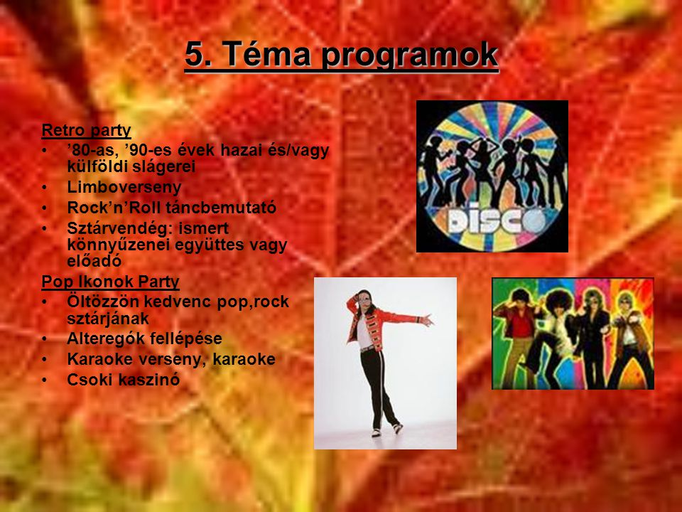 5. Téma programok Retro party