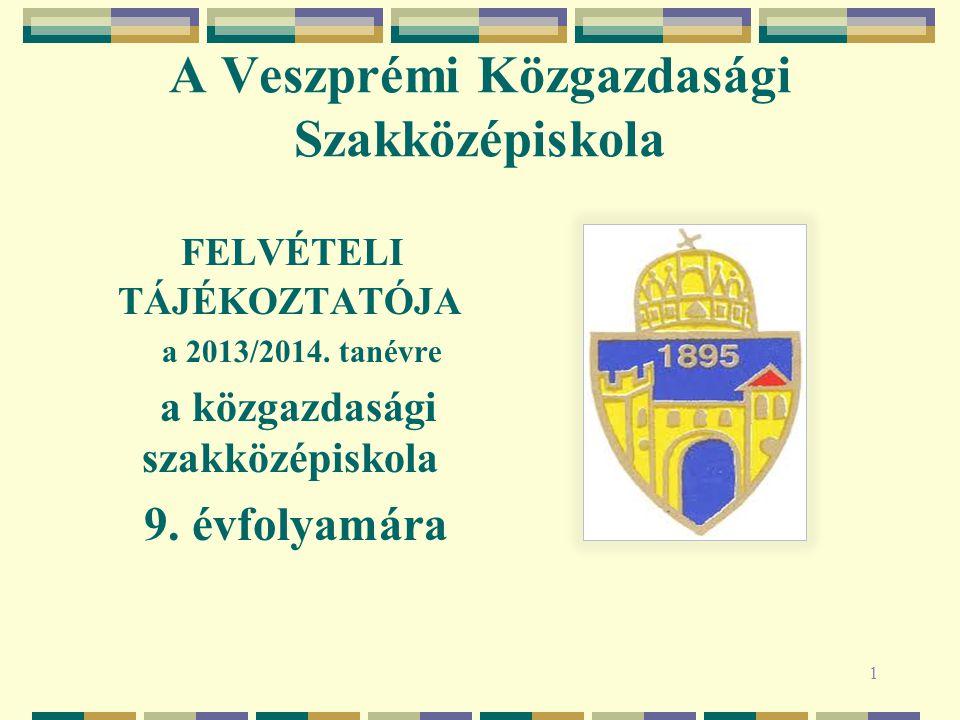 A Veszprémi Közgazdasági Szakközépiskola