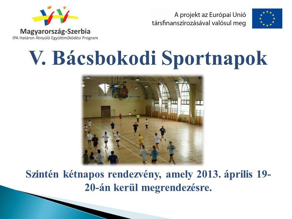 V. Bácsbokodi Sportnapok